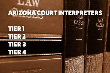 Arizona Courts Roll Out Interpreter Credentialing Program