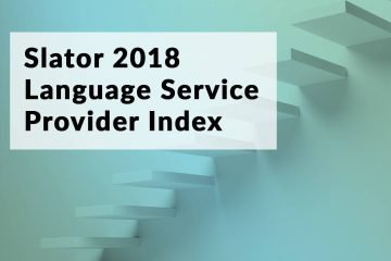 The Slator 2018 Language Service Provider Index