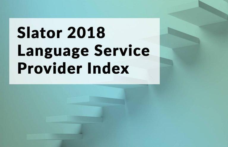 The Slator 2018 Language Service Provider Index