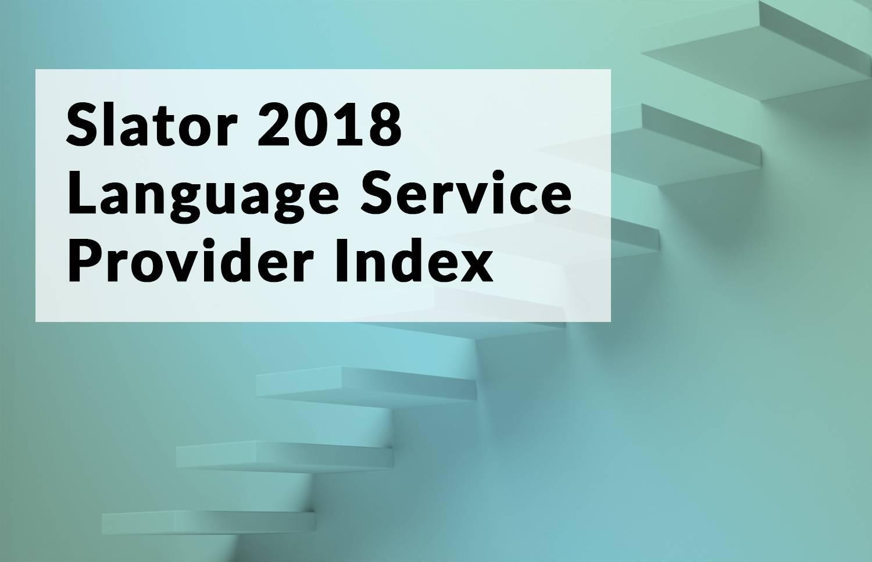 The Slator 2018 Language Service Provider Index | Slator