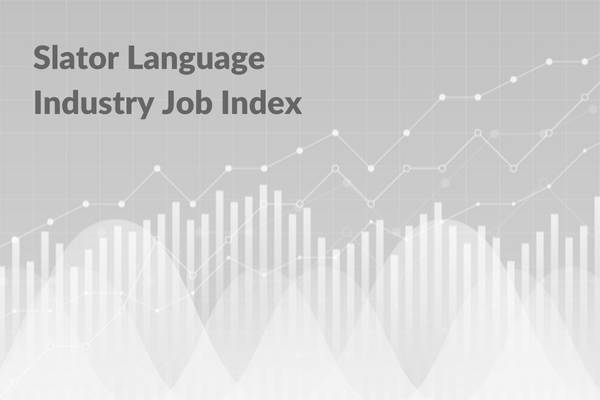 Introducing the Slator Language Industry Job Index