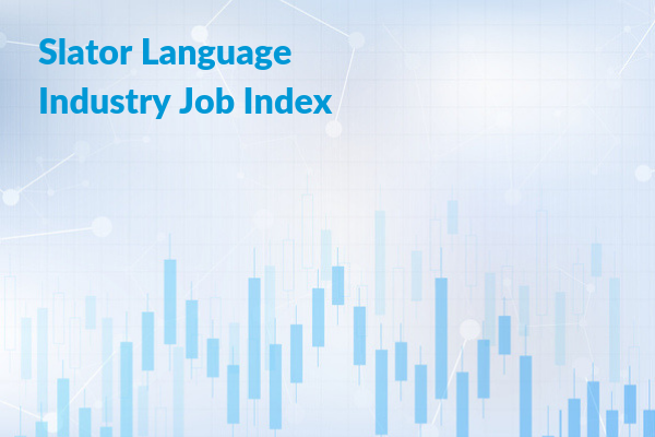 Slator Language Industry Jobs Index (LIJI) Climbs 2 Points in October 2018
