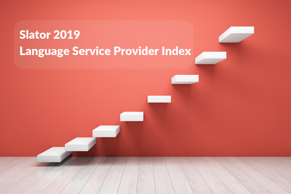 The Slator 2019 Language Service Provider Index