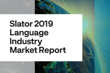 Slator 2019 Language Industry Market Report