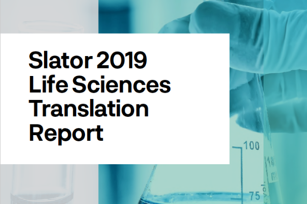 Slator 2019 Life Sciences Translation Report