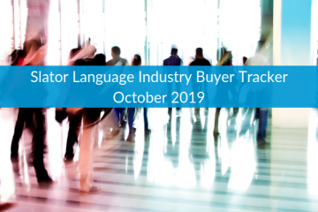 New: Slator Language Industry Buyer Tracker October 2019