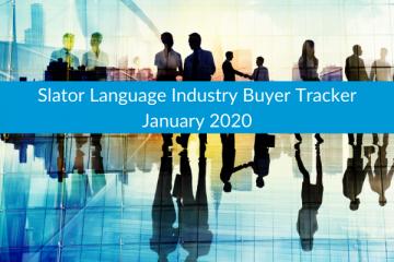 Slator Language Industry Buyer Tracker January 2020