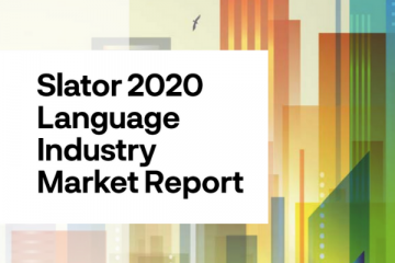Slator 2020 Language Industry Market Report