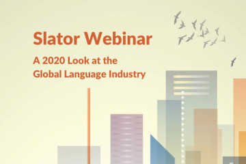 Slator Webinar Recap: A 2020 Look at the Global Language Industry