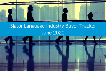 Slator Language Industry Buyer Tracker June 2020