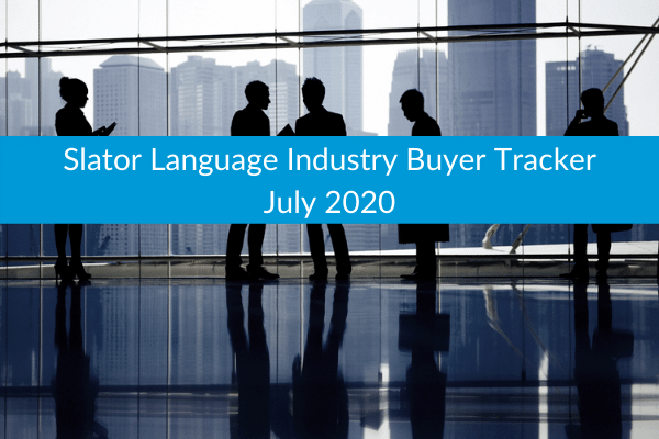 Slator Language Industry Buyer Tracker July 2020