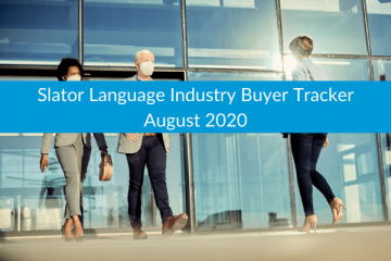 Slator Language Industry Buyer Tracker August 2020