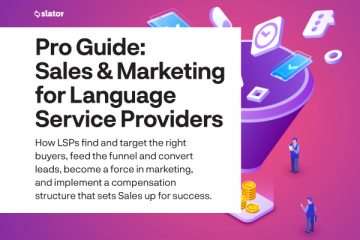 Pro Guide: Sales and Marketing for Language Service Providers