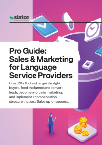 Pro Guide Sales and Marketing for Language Service Provider and Translation and Localization Companies (Product)