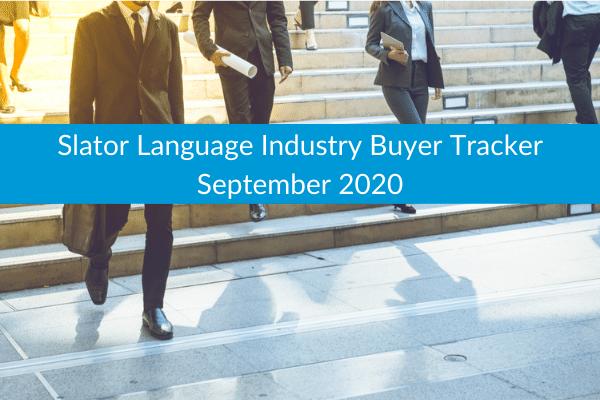 Slator Language Industry Buyer Tracker September 2020