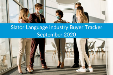 Slator Language Industry Buyer Tracker October 2020