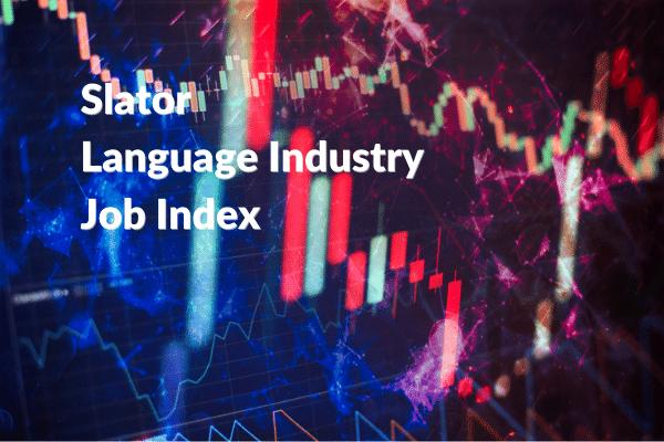 Slator Job Index Overtakes Baseline in October 2020