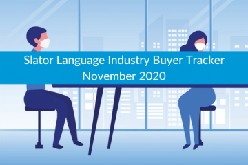 Slator Language Industry Buyer Tracker November 2020