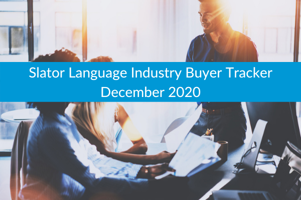 Slator Language Industry Buyer Tracker December 2020