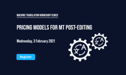 Memsource MT Post-Editing Pricing Models Webinar