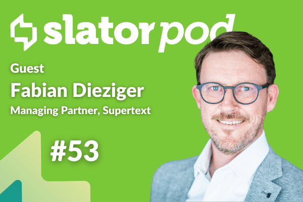 Supertext Managing Partner Fabian Dieziger on Creative Translation and Organic Growth