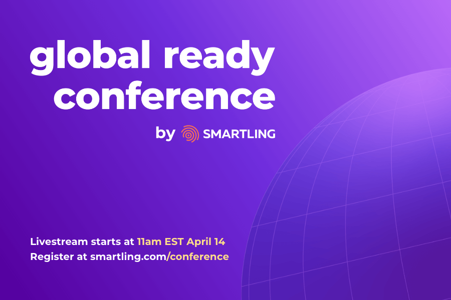 Smartling - Global Ready Conference 2021