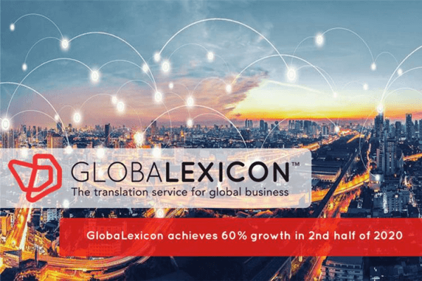 Translation Specialist GlobaLexicon Announces 60% Growth in 2H 2020