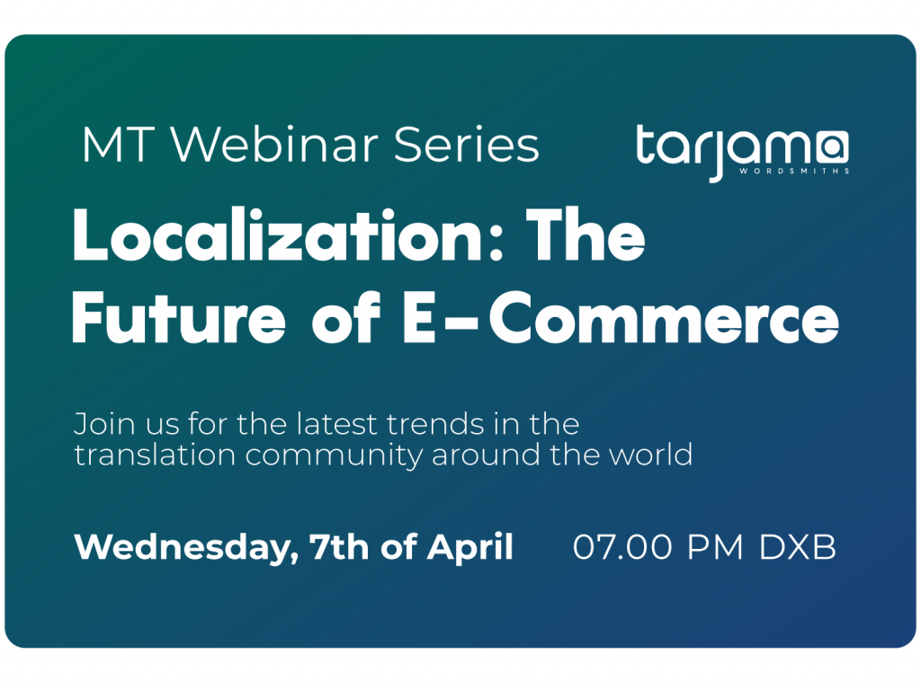 Tarjama Localization: The Future of E-Commerce Webinar
