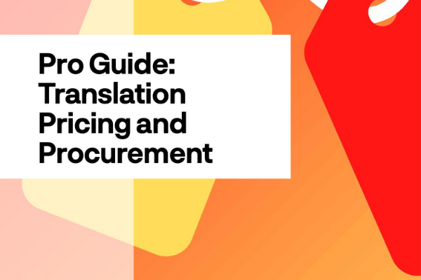 Pro Guide: Translation Pricing and Procurement