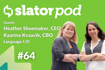 Language I/O Founders Heather Shoemaker and Kaarina Kvaavik on USD 5m Series A
