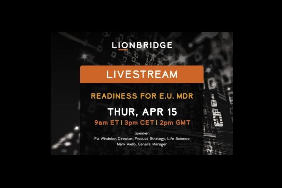 Lionbridge LiveStream Readiness for EU MDR