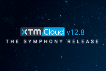 XTM International Launches The Symphony Release – Four Movements in the Right Direction