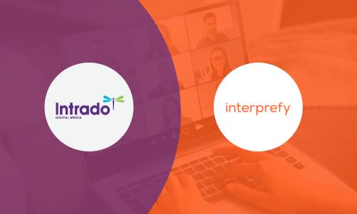 Intrado Digital Media Partners With Interprefy to Enhance Multi-lingual Capabilities Within Webcasting Platform