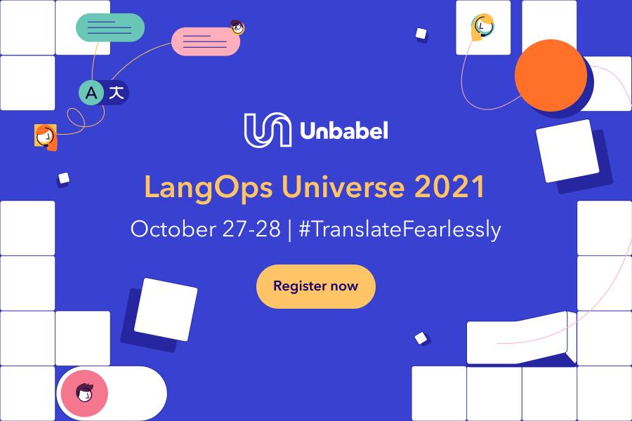 Unbabel LangOps Universe 2021