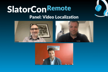 A Panel Most Unique: Verbit, KUDO, and Deluxe on Video Localization's Convergence